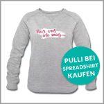 Nur was ich mag Print Pullover